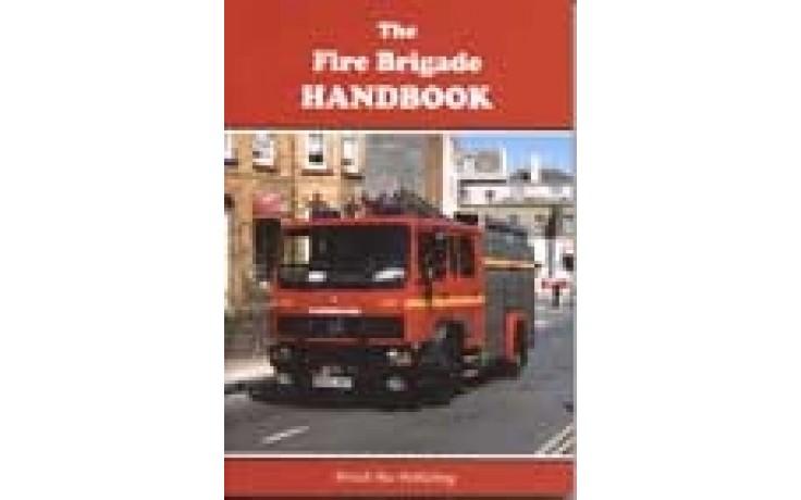 Fire Brigade Handbook - 3rd Edition