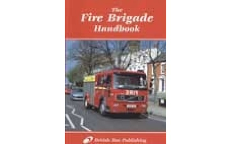 Fire Brigade Handbook - 5th Edition