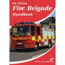 Fire Brigade Handbook - 6th Edition