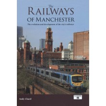 The Railways of Manchester